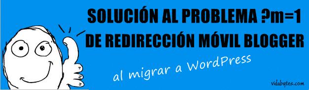 Solución redirección móvil en Blogger