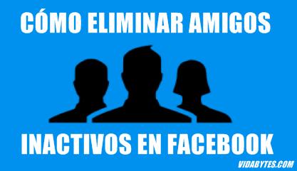 Eliminar amigos inactivos en Facebook