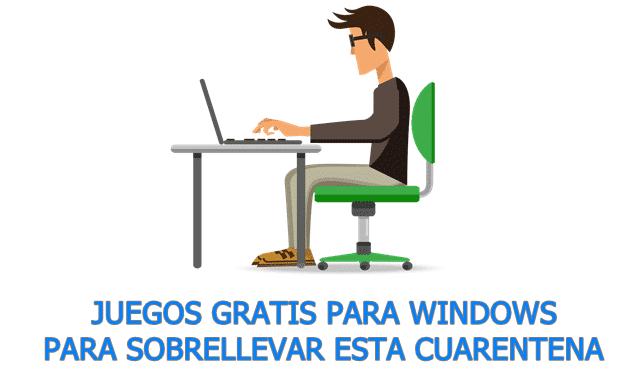 Juegos gratuitos para Windows para esta cuarentena